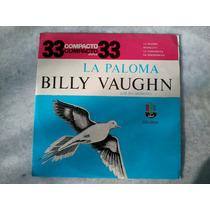 Compacto Vinil - Billy Vaughn - La Paloma E Outras
