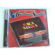 Cd Raça Negra Bambas Do Samba