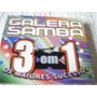 Box Galera Do Samba 3 Em 1 Os Maiores Sucessos