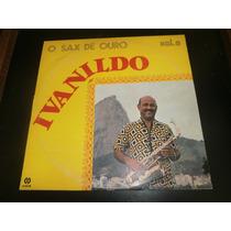 Lp Ivanildo O Sax De Ouro Vol.3, Disco Vinil Seminovo, 1981