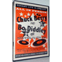 Dvd Chuck Berry And Bo Diddley - Rock