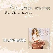 Play-backs Cantoras Andrea Fontes Deus Faz E Acontece