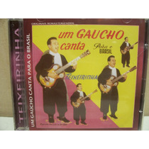 Cd - Teixeirinha Um Gaúcho Canta Para O Brasil
