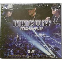Cd Detentos Do Rap Eternamente Ao Vivo ( Original E Lacrado)