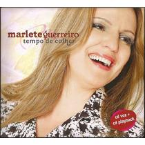 Cd Duplo Marlete Guerreiro - Tempo De Colher [cd + Pb]
