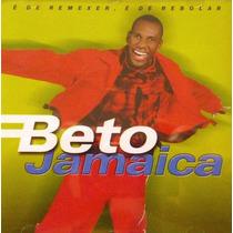 Cd Beto Jamaica - É De Remexer, É De Rebolar (922373)