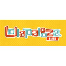 Ingressos Lollapalooza 2016 - 2 Dias De Evento