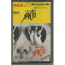 K7 Fita Cassete Dolby Novela Corpo Santo Internacional 1987