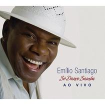 Cd Emilio Santiago - Só Danço Samba - Ao Vivo Novo Lacrado