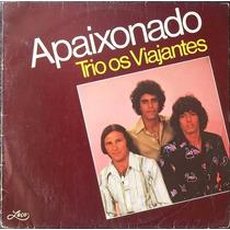 Lp Trio Os Viajantes (apaixonado)