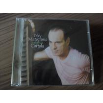 Cd Ney Matogrosso Interpreta Cartola Produto Lacrado