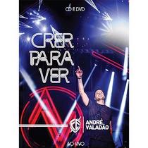 Dvd + Cd Andre Valadão - Crer Para Ver - Ao Vivo (990821)