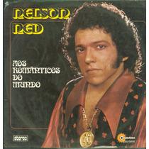 Lp Nelson Ned - Aos Romanticos Do Mundo - 1974 - Copacabana