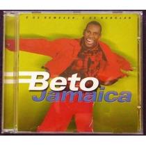 Cd Beto Jamaica É De Remexer Lacrado Frete : R$ 0,50