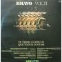 Novela Bravo - Vol. Ii - Novela Internacional Som Livre 1977