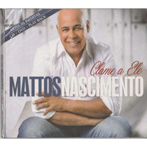Cd+dvd+playback Mattos Nascimento Clame A Ele