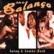 Clube Do Balanço Swing E Samba Rock Cd