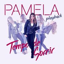 Playback Pamela - Tempo De Sorrir * Original