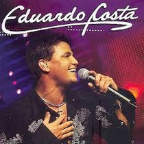 Eduardo Costa - Ao Vivo (cd Lacrado)