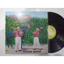 Lp - Torres E Florêncio / Cavalo Zaino / Chantecler / 1981