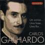 Cd Carlos Galhardo Revivendo Um Sorriso..uma Frase...uma Fl