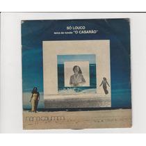 Nana Caymmi Tema Da Novela O Casarão 1976 - Compacto Ep 19