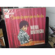 Wilma Bentivegna, Lp Canção Do Amor Que Eu Lhe Dou,1966