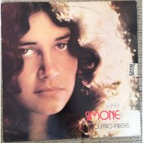 Lp Vinil - Simone - Quatro Paredes