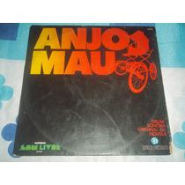 Lp Vinil Novela Anjo Mau Nacional 1976