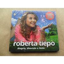 Roberta Tiepo - Alegria Diversão E Festa Novela Carrossel Cd