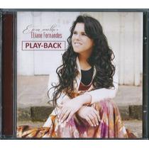 Playback Eliane Fernandes - É Pra Melhor * Original