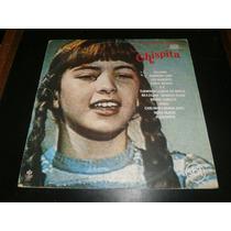 Lp Trilha Sonora Da Novela Chispita, Disco Vinil, Ano 1984
