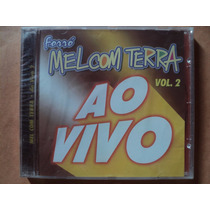 Mel Com Terra- Cd Ao Vivo Volume 2- 2001- Original- Lacrado!