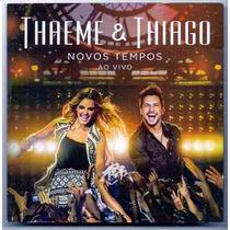 Thaeme & Thiago Novos Tempos Ao Vivo Cd Lacrado