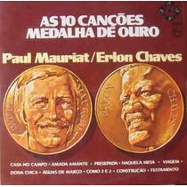 Lp As10 Canções Medalha De Ouro Paul Mauriat/erlon Chaves