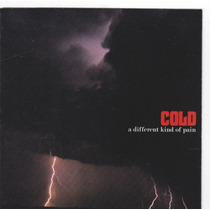 Cold - A Different Kind Of Pain Importado