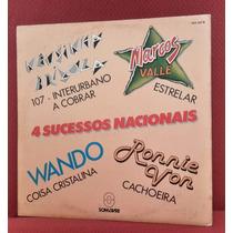 Compacto 4 Sucessos Nacionais C/ Estrelar Do Marcos Valle