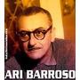 Cd As Musicas De Ari Barroso Frete Grátis!