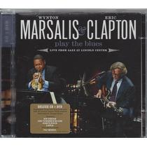 Eric Clapton - Wynton Marsalis - Play The Blues - Cd + Dvd