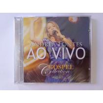 Cd Andréa Fontes - Ao Vivo Gospel Collection