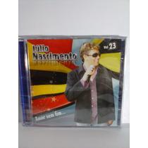 Cd Julio Nascimento ( Amor Sem Fim ) Vol 3 Lacrado