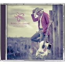 Cd Ronaldo André - Instrumento Teu * Lançamento