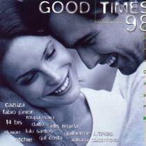 3603 Cd Good Times 98 - Cazuza, Gal Costa, Lulu Frete Grats