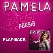 Play-backs Cantoras Pamela Ritmo E Poesia