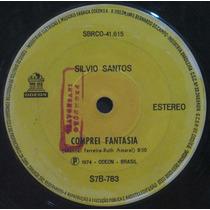 Silvio Santos Compacto 7 Comprei Fantasia 1974