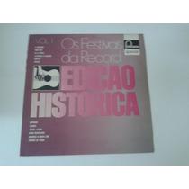Lp Os Festivais Da Record Vol. 1 - Ed. Histórica - 1974