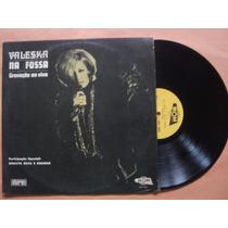 Waleska- Lp Na Fossa/ Gravado Ao Vivo- 1971- Original!