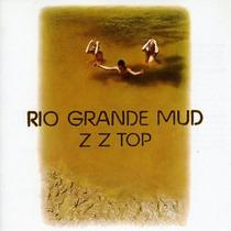 Zz Top-rio Grande Mud Cd-novo-lacrado-importado