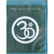 Blu-ray Show Roupa Nova - 30 Anos Ao Vivo Raro