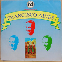 Lp Vinil - Homenagem A Francisco Alves - 1988